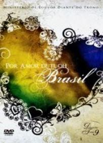 Por Amor de Ti, Oh Brasil - Diante do Trono 9