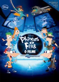 Phineas e Ferb O Filme - Através da 2ª Dimensão