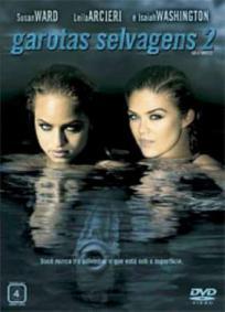 Garotas Selvagens 2