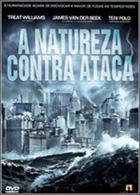 A Natureza Contra Ataca