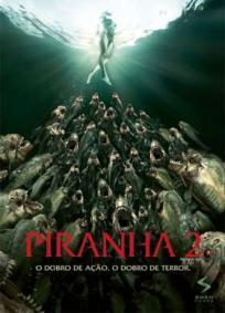 Piranha 2 - Crave Seus Dentes Novamente