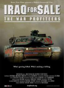 Iraq for Sale - The War Profiteers