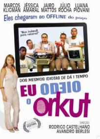 Eu Odeio o Orkut