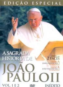 A Sagrada História de João Paulo II
