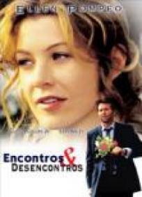 Encontros e Desencontros (2005)