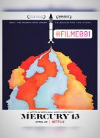 Mercury 13 - O Espaço Delas