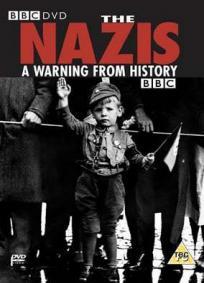 Os Nazistas - Um Aviso da História