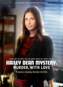 O Mistério de Hailey Dean: Assassinato com Amor