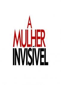A Mulher Invisivel - 2ª Temporada