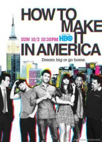 How to make it in America - 2ª Temporada