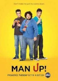 Man Up! - 1ª Temporada