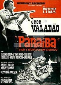 Paraíba, Vida e Morte de um Bandido