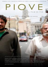 Piove, Il Film di Pio