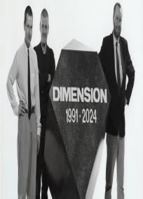 Dimension 1991 - 2024