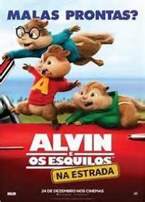 Alvin e os Esquilos 4 - Na Estrada