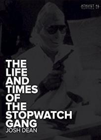 The Life and Times of the Stopwatch Gang
