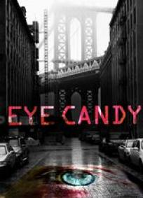 Eye Candy - 1ª Temporada