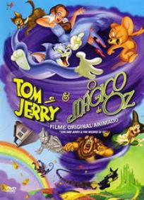 Tom & Jerry e o Mágico de Oz