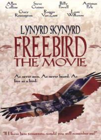 Lynyrd Skynyrd - Freebird (The Movie)