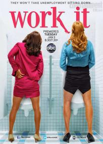 Work It - CANCELADA