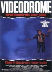 Videodrome - A Síndrome do Vídeo