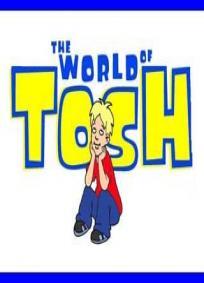 O Mundo de Tosh