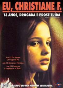 Eu, Christiane F. - 13 Anos, Drogada e Prostituída