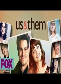 Us & Them - 1ª temporada