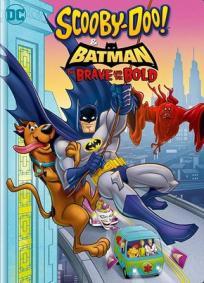Scooby-Doo & Batman: Os Bravos e os Destemidos