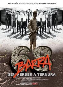 Barra 68 - Sem Perder a Ternura