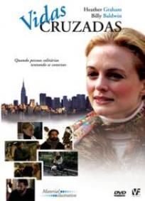 Vidas Cruzadas (2007)