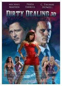 Dirty Dealing 3D