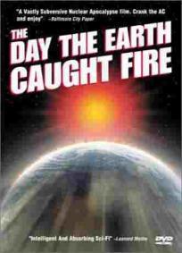 O Dia em Que a Terra se Incendiou