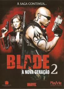 Blade - A Nova Geração 2