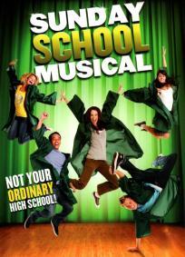 Sunday School Musical - Uma Escola Muito Especial