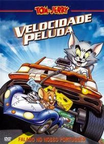 Tom e Jerry - Velozes e Ferozes | Velocidade Peluda