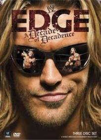 WWE Edge - A Decade of Decadence