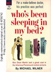 Quem Andou Dormindo em Minha Cama?