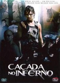 Caçada no Inferno (2006)