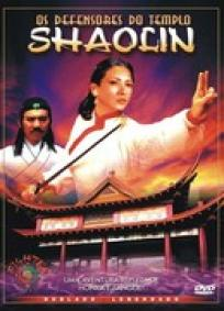 Os Defensores do Templo Shaolin
