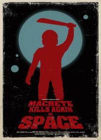 Machete Mata de Novo... No Espaço! (R)