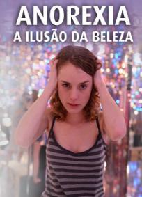 Anorexia - A Ilusão da Beleza