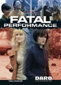 Performance Fatal