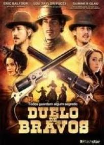 Duelo de Bravos (2011)