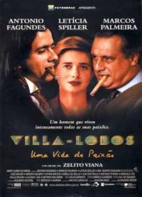 Villa Lobos - Uma Vida de Paixão