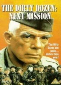 Os Doze Condenados - A Próxima Missão