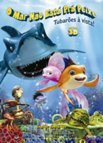 O Mar Não Está Pra Peixe 2