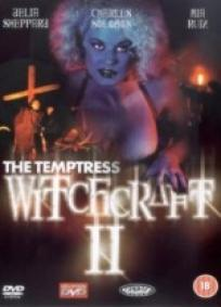 Witchcraft II - The Temptress