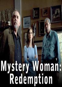 Uma Mulher Misteriosa - A Redenção