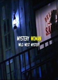 Uma Mulher Misteriosa - Assassinato no Velho Oeste